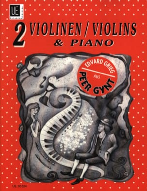 Edvard Grieg - Peer Gynt - 2 Violinen Klavier - Partition - di-arezzo.fr