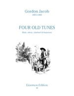 Four old tunes - Flute oboe clarinet bassoon Gordon Jacob laflutedepan