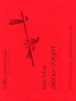 Klaus Huber - Silver birds - Sheet Music - di-arezzo.co.uk