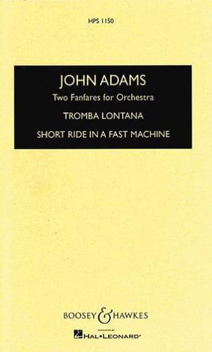 John Adams - 2 Fanfares for orchestra - Score - Partition - di-arezzo.fr