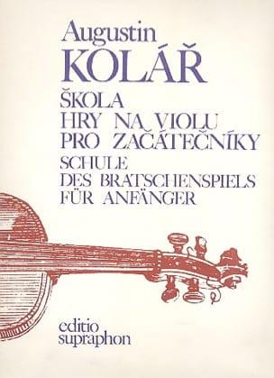 Augustin Kolar - Schule para Bratschenspiel für Anfänger - Partitura - di-arezzo.es