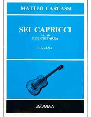 Matteo Carcassi - 6 Caprices op. 26 - Partition - di-arezzo.fr