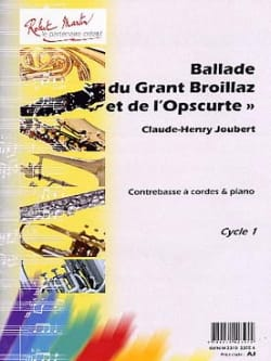 Claude-Henry Joubert - Ballade Of The Great Broillaz And The Obscurte - Sheet Music - di-arezzo.com