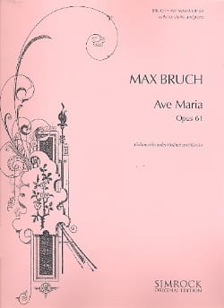 Max Bruch - Ave Maria op. 61 - Partition - di-arezzo.fr