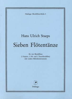 Hans Ulrich Staeps - Sieben Flötentänze – 4 Blockflöten - Partition - di-arezzo.fr