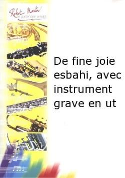 Claude-Henry Joubert - Fine joy esbahi - Sheet Music - di-arezzo.co.uk