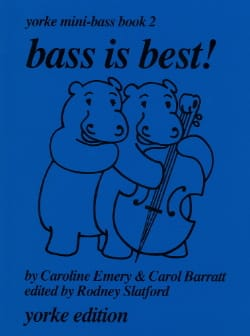 Emery Caroline / Barratt Carol - Bass is best! - Yorke mini-bass Book 2 - Sheet Music - di-arezzo.com