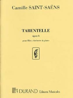 Camille Saint-Saëns - Tarantella op. 6 - Flute, clarinet and piano - Sheet Music - di-arezzo.com