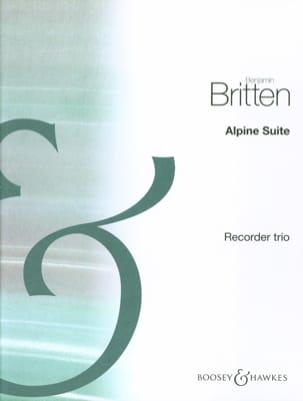 Benjamin Britten - Alpine Suite – recorder trio - Partition - di-arezzo.fr