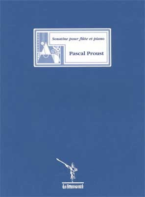 Pascal Proust - Sonatine - Flute - Sheet Music - di-arezzo.co.uk