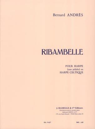 Bernard Andrès - Ribambelle - Partition - di-arezzo.fr