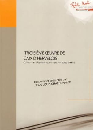 d'Hervelois Louis de Caix - Troisième oeuvre - Viole – Fac similé - Partition - di-arezzo.fr