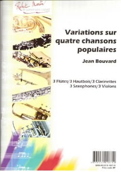 Variations sur 4 Chansons populaires Jean Bouvard laflutedepan