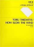 Toru Takemitsu - How slow the wind - Partitur - Sheet Music - di-arezzo.com