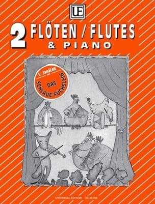 Leos Janacek - Das Schlaue Füschlein –2 Flöten Klavier - Partition - di-arezzo.fr