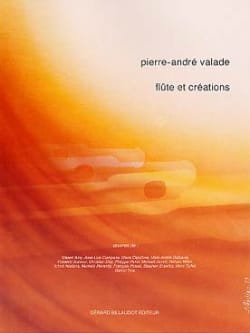 Pierre-André Valade - Flute and Creations - Solo Flute - Sheet Music - di-arezzo.co.uk