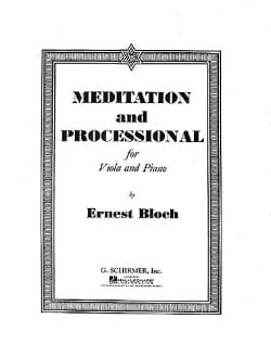 Ernest Bloch - Meditation and Processional - Sheet Music - di-arezzo.com