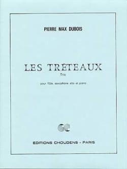 Les Tréteaux Pierre-Max Dubois Partition Trios - laflutedepan
