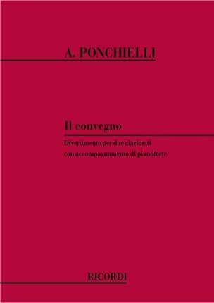 Amilcare Ponchielli - Il Convegno –2 clarinetti pianoforte - Partition - di-arezzo.fr