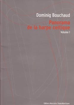 Dominig Bouchaud - Panorama of the Celtic Harp Volume 1 - Sheet Music - di-arezzo.co.uk