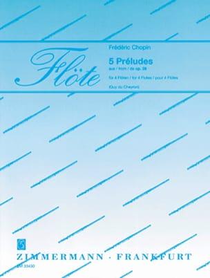 5 Préludes op. 28 – 4 Flöten - Frédéric Chopin - laflutedepan.com