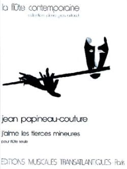 Jean Papineau-Couture - J'aime les tierces mineures - Partition - di-arezzo.fr
