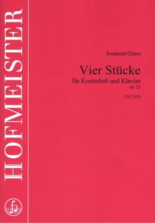 4 Stücke op. 32 Reinhold Glière Partition Contrebasse - laflutedepan