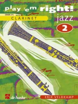 Erik Veldkamp - Play'em Right Jazz - Volume 2 –Clarinet - Partition - di-arezzo.fr