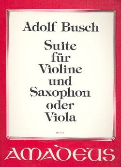 Adolf Busch - Suite for Violin and Saxophon O. Viola - Sheet Music - di-arezzo.com