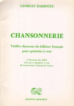 Georges Barboteu - Chansonnerie - Quintet à Vents - Sheet Music - di-arezzo.co.uk