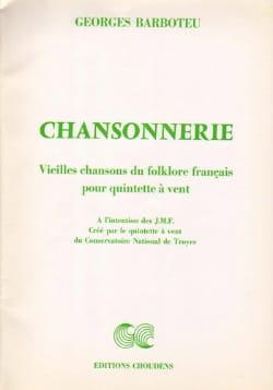 Georges Barboteu - Chansonnerie - Quintette à Vents - Partition - di-arezzo.fr