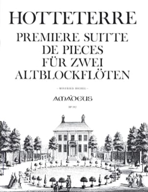 Jacques (Le romain) Hotteterre - Primer Suitte of Pieces op. 4 - 2 fl. con nariz alta - Partitura - di-arezzo.es