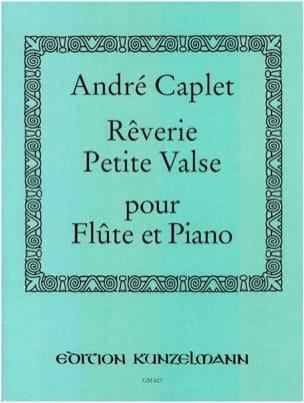 André Caplet - Reverie and Little Waltz - Flute and Piano - Sheet Music - di-arezzo.co.uk