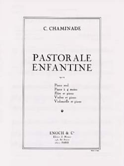 Cécile Chaminade - Pastorale Enfantine Op. 12 - Partition - di-arezzo.fr