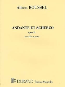 Albert Roussel - Andante and Scherzo op. 51 - Sheet Music - di-arezzo.co.uk