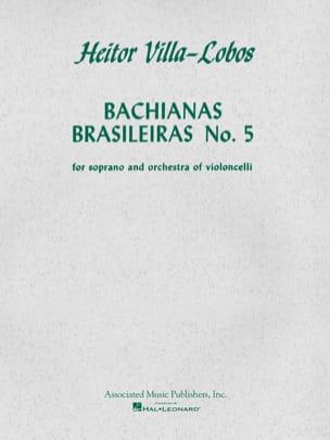 Heitor Villa-Lobos - Bachianas Brasileiras N ° 5 - Sheet Music - di-arezzo.com