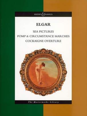 Edward Elgar - Sea Pictures - Pomp & Circumstance marches - Cockaigne Overture - Partition - di-arezzo.fr
