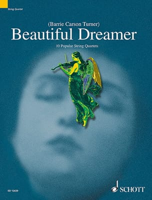 Beautiful Dreamer - String quartet Turner Barrie Carson laflutedepan