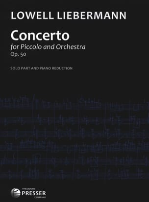 Lowell Liebermann - Concerto Op. 50 - Piccolo piano - Sheet Music - di-arezzo.com