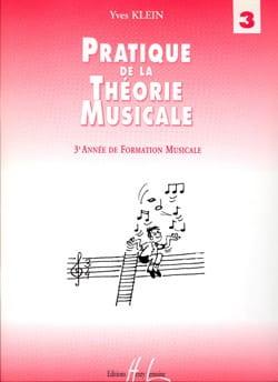Yves Klein - Pratique de la Théorie Musicale Volume 3 - Partition - di-arezzo.fr