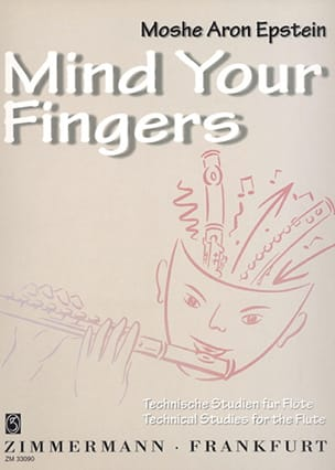 Mind your fingers – Flute - Moshe Aron Epstein - laflutedepan.com