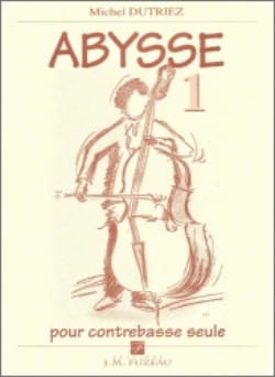 Michel Dutriez - Abysse 1 - Partition - di-arezzo.fr