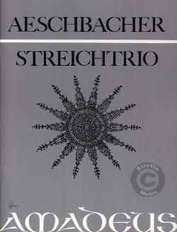Walther Aeschbacher - Streichtrio op. 21 -Stimmen - Partition - di-arezzo.fr