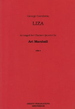 Gershwin George / Marshall Art - Liza - Clarinet quartet - Partition - di-arezzo.fr