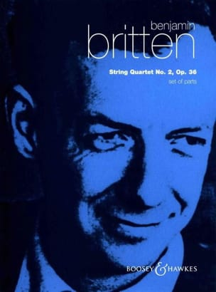Benjamin Britten - String quartet n° 2 op. 36 – Parts - Partition - di-arezzo.fr