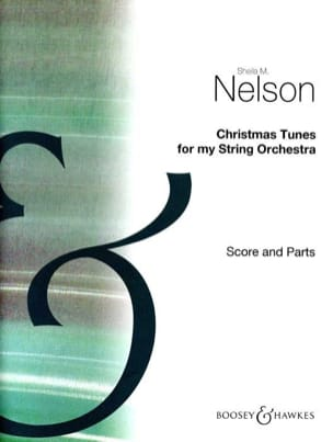 Sheila M. Nelson - Christmas Tunes For My String Orchestra - Sheet Music - di-arezzo.co.uk
