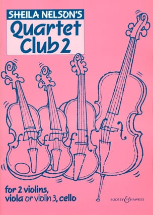 Sheila M. Nelson - Quartet Club Volume 2 - Sheet Music - di-arezzo.com