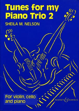 Tunes For My Piano Trio Volume 2 - Sheila M. Nelson - laflutedepan.com