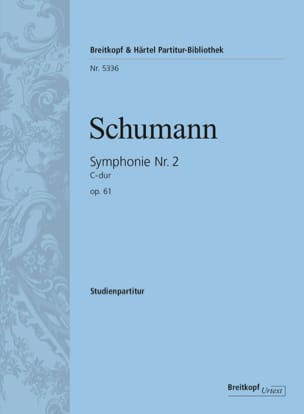 Robert Schumann - Symphonie N° 2 en Do M. Op. 61 - Conducteur - Partition - di-arezzo.fr