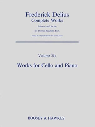 Frederick Delius - Complete Works, Volume 31c, for cello and piano, - Partition - di-arezzo.fr